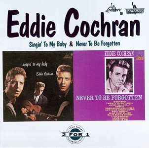 EDDIE COCHRAN - Singin` to My Baby/Never to Be - CD