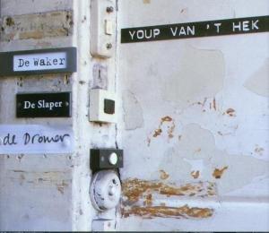 YOUP VAN `T HEK - De Waker, De Slaper, De D - CD