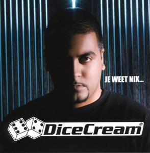 DICECREAM - Je Weet Nix... - CD