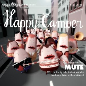 HAPPY CAMPER - Soundtrack of Mute-Ep- - CD