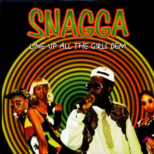 SNAGGA PUSS - Line Up All the Girls [VINYL] - LP