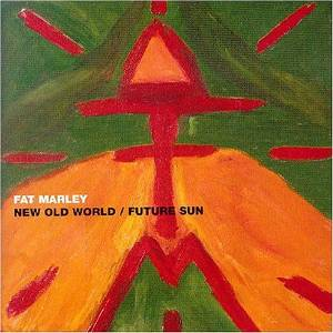 FAT MARLEY - New Old World - CD