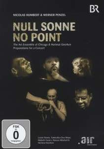 THE ART ENSEMBLE OF CHICAGO - Null Sonne No Point - DVD