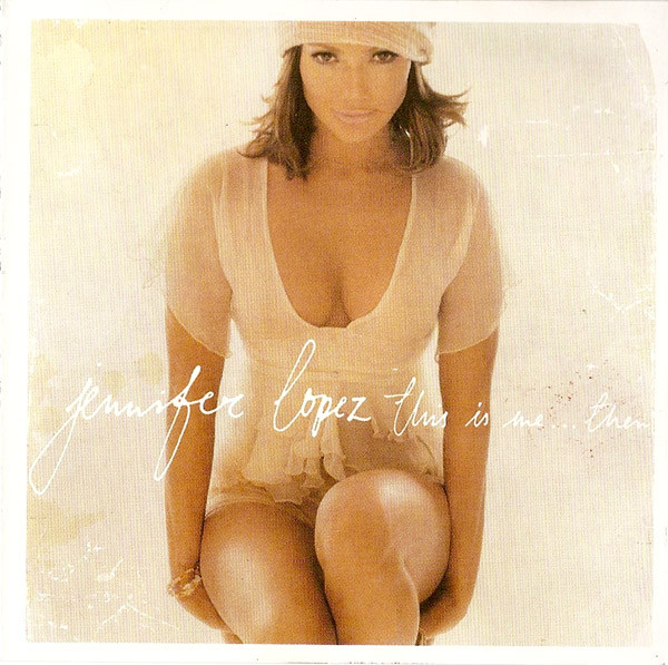 JENNIFER LOPEZ - This Is Me ... Then + 9 Bonus Tracks ! - CD