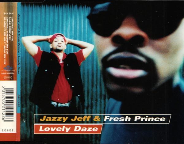 JAZZY JEFF &, FRESH PRINCE - Lovely Daze - CD single