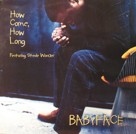 BABYFACE - How Come, How Long - CD single