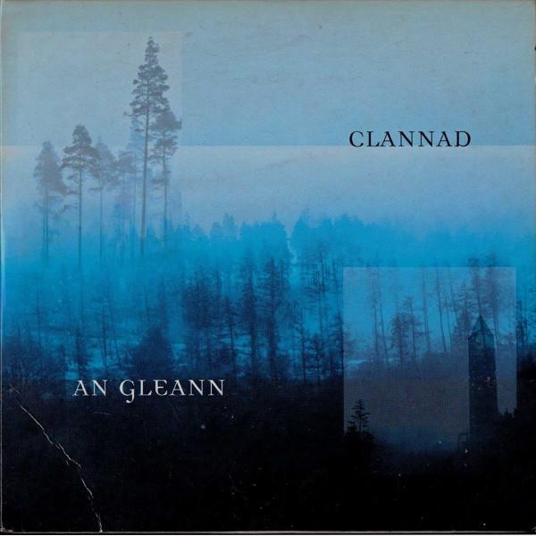 CLANNAD - An Gleann - CD single