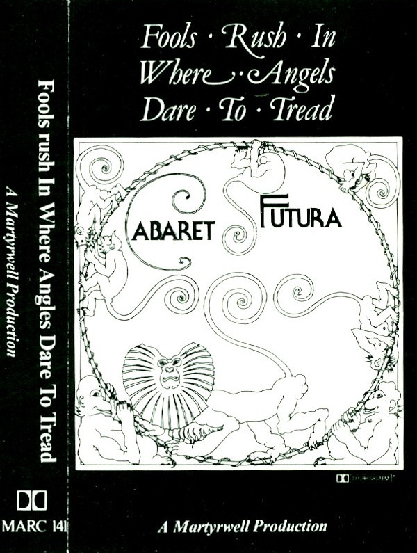 VARIOUS - Cabaret Futura - Fools Rush In Where Angels Dare To Tread - Others