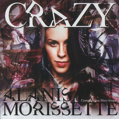 ALANIS MORISSETTE - Crazy - CD single