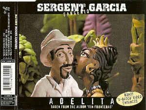 SERGENT GARCIA - Adelita - CD single