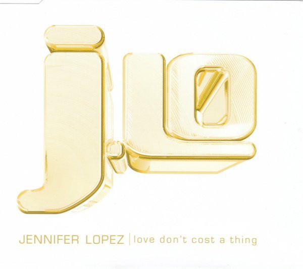 JENNIFER LOPEZ - Love Don`t Cost A Thing - CD single