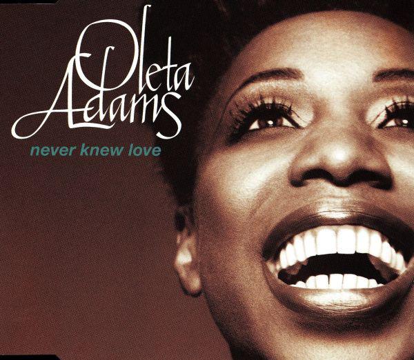 OLETA ADAMS - Never Knew Love - CD single