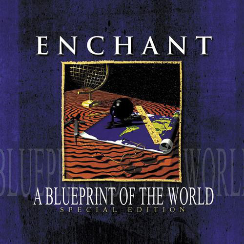 ENCHANT - A Blueprint Of The World - CD