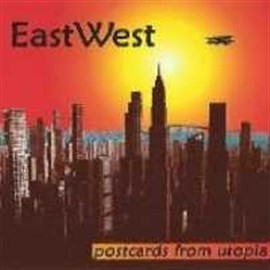 EAST WEST - Postcards From Utopia - CD
