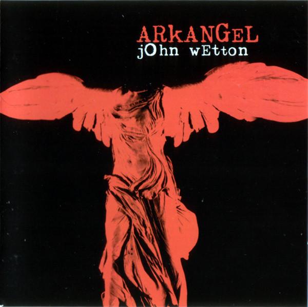JOHN WETTON - Arkangel - CD