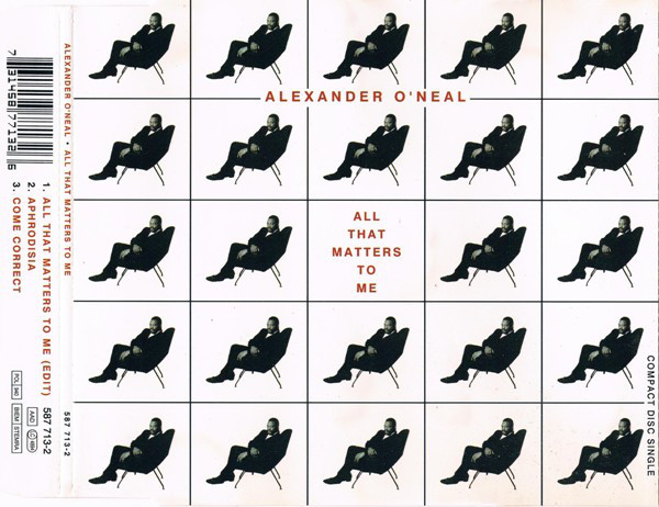ALEXANDER O`NEAL - All That Matters To Me - CD single