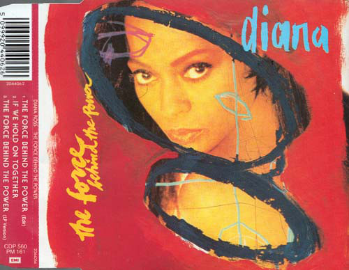 DIANA ROSS - The Force Behind The Power - CD single