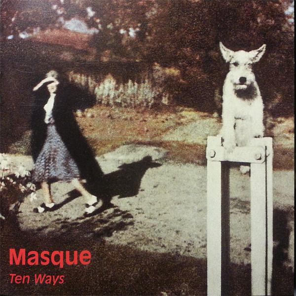 MASQUE - Ten Ways - CD