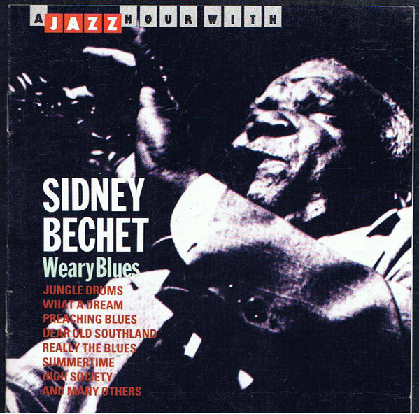 SIDNEY BECHET - A Jazz Hour With Sidney Bechet - CD single