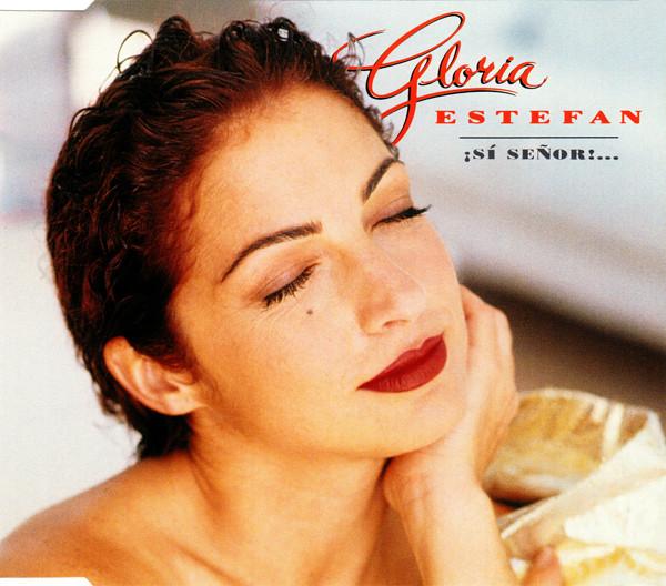 GLORIA ESTEFAN - iSi Senor!... - CD single