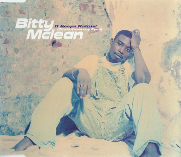 BITTY MCLEAN - It Keeps Rainin` (Tears From My Eyes) - CD single