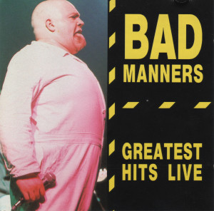 BAD MANNERS - Greatest Hits Live - CD