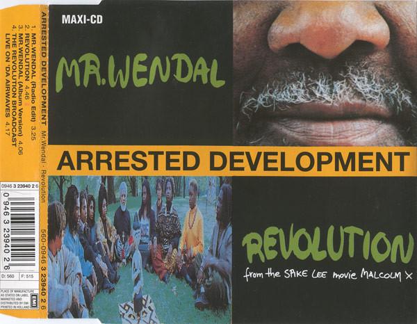 ARRESTED DEVELOPMENT - Mr. Wendal / Revolution - CD single