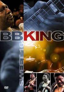 B.B. KING - Sweet 16 - DVD