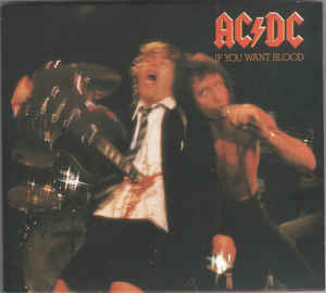 ac/dc if you want blood you`ve got it