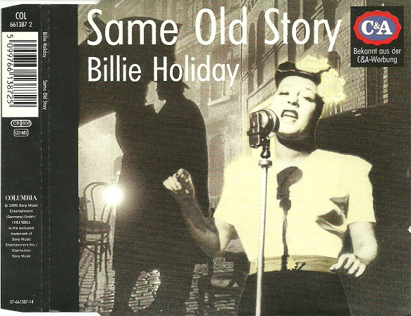 BILLIE HOLIDAY - Same Old Story - CD single