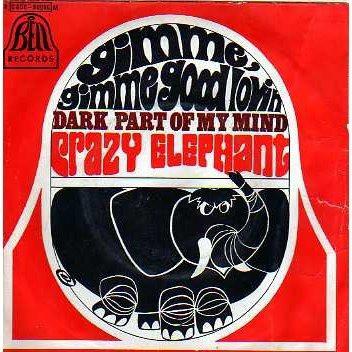 CRAZY ELEPHANT - Gimme Gimme Good Lovin` / Dark Part Of My Mind - 7inch (SP)