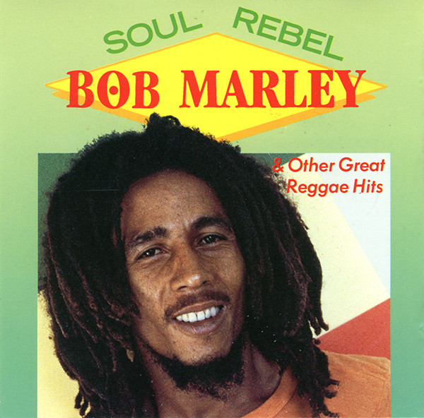 BOB MARLEY - Soul Rebel &, Other Great Reggae Hits - CD