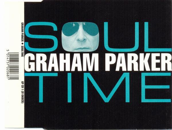 GRAHAM PARKER - Soultime - CD single