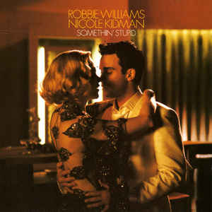 ROBBIE WILLIAMS - Somethin` Stupid - CD single