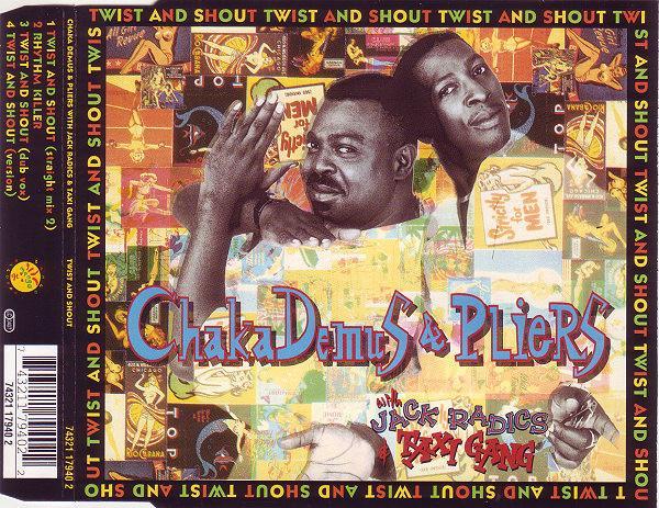 CHAKA DEMUS &, PLIERS - Twist And Shout - CD single