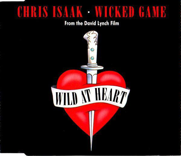CHRIS ISAAK - Wicked Game (From The David Lynch Film Wild At Heart) - CD single