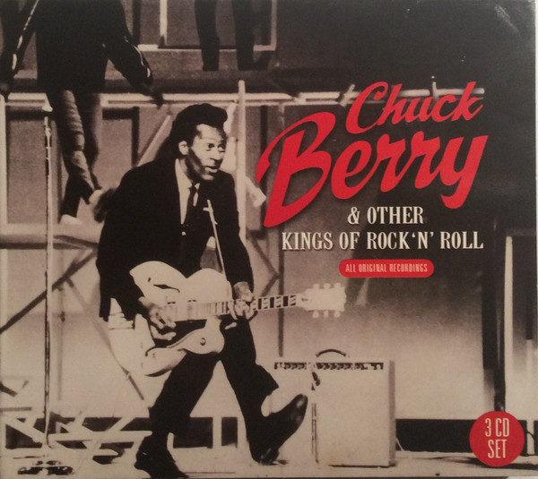 Chuck Berry Chuck Berry &, Other Kings Of Rock `N` Roll