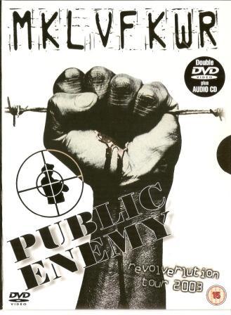 PUBLIC ENEMY - MKL VF KWR - Revolverlution Tour Australia 2003 - DVD