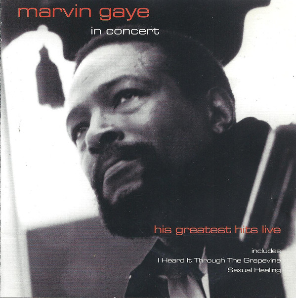 Marvin Gaye In Concert (His Greatest Hits Live)