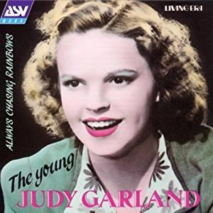 JUDY GARLAND - Always Chasing Rainbows: the Young Judy Garland - CD