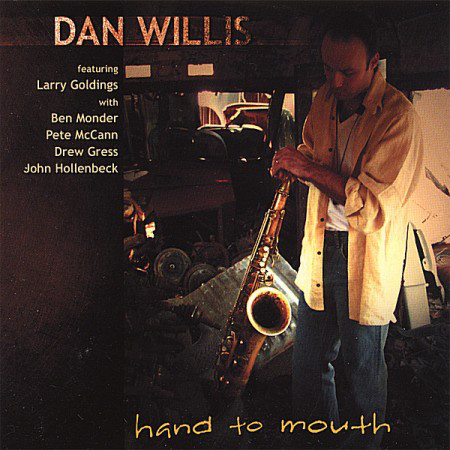 DAN WILLIS - Hand To Mouth - CD