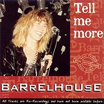 BARRELHOUSE - Tell Me More - CD single