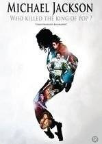 MICHAEL JACKSON - WHO KILLED THE KING OF POP [ 201 - Michael Jackson - Who Killed The King of Pop [ 2010 ] - DVD