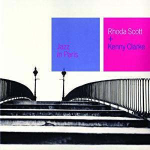 RHODA SCOTT - Rhoda Scott + Kenny Clarke - CD