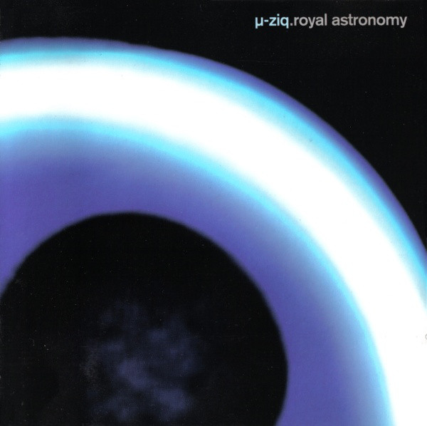 &#181,-ZIQ - Royal Astronomy - CD