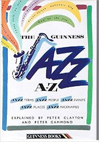 VISIT AMAZON`S PETER CLAYTON PAGE - Jazz A. to Z. - Livre