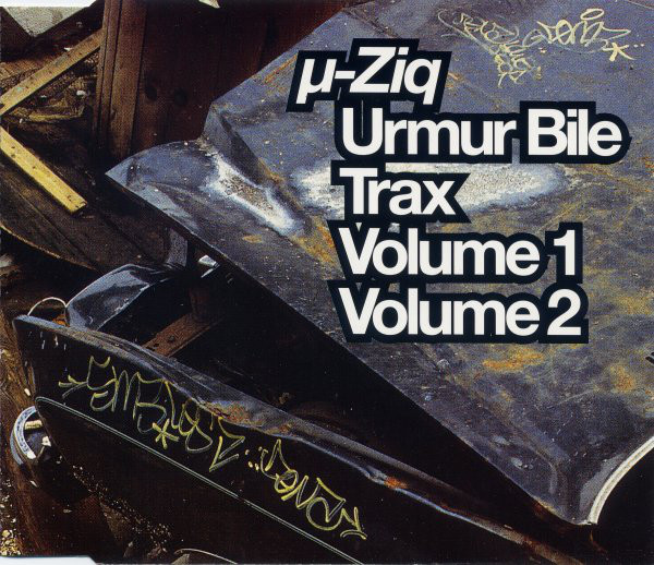 &#181,-ZIQ - Urmur Bile Trax Volume 1 Volume 2 - CD