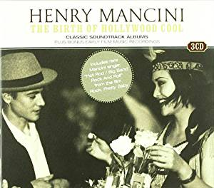 HENRY MANCINI - Birth of Hollywood Cool - Coffret CD