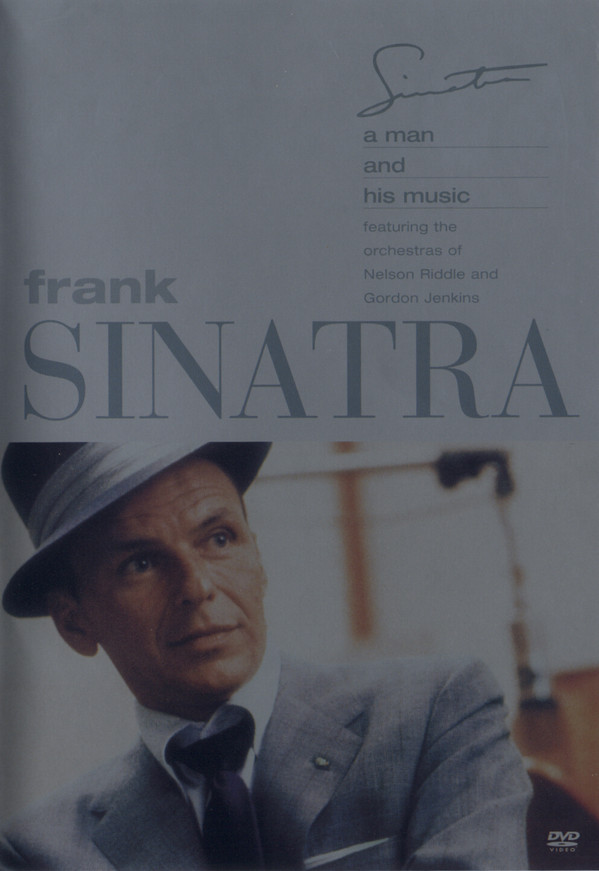 FRANK SINATRA - A Man And His Music Featuring The Orchestras Of Nelson Riddle And Gordon Jenkins - DVD