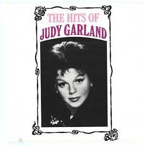 JUDY GARLAND - The Hits Of Judy Garland - CD